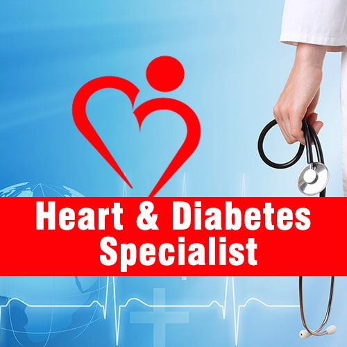 Heart & Diabetes Specialist