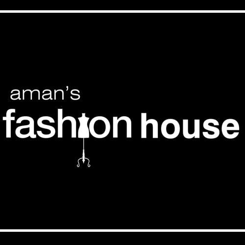Aman's Fashion House